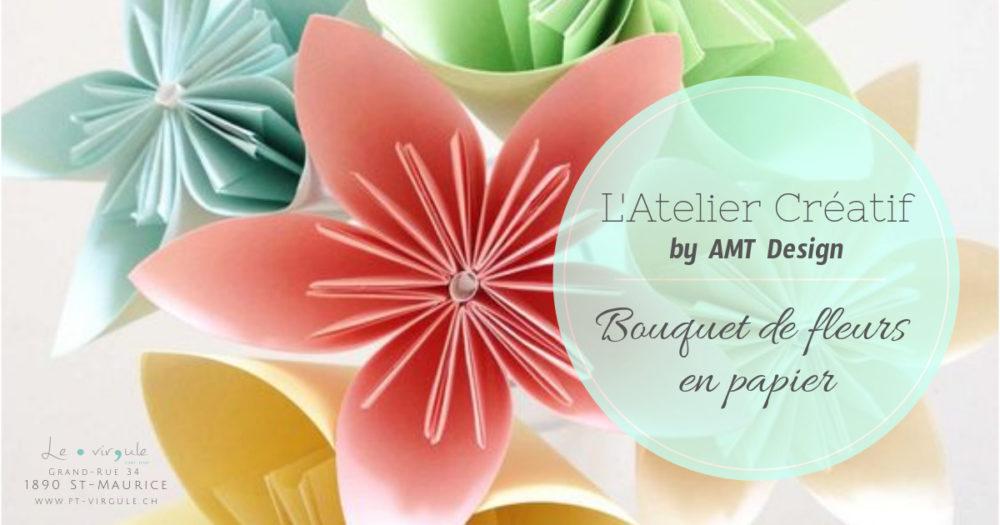 atelier créatif, loisirs créatifs, diy, origami, fleurs, amt design, le point virgule, valais, st-maurice