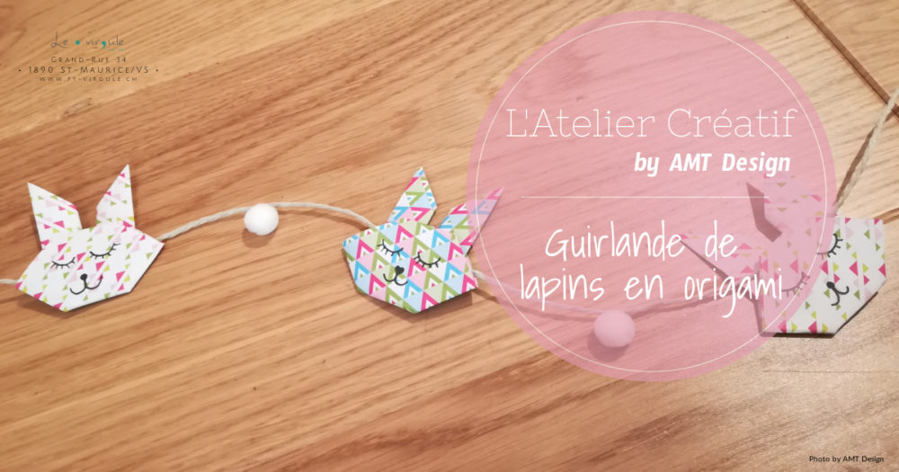 Guirlande, origami, lapin, Pâques, décoration, diy, atelier créatif, loisirs créatifs