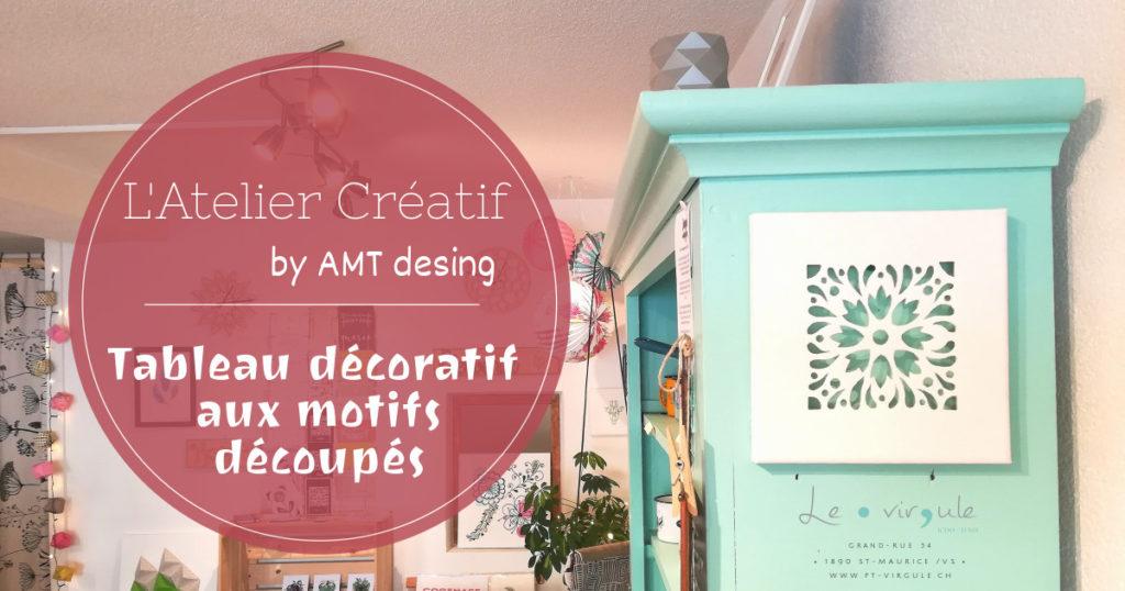 tableau décoratif, décoration murale, découpes, atelier créatif, diy